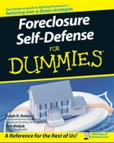 Foreclosure Self-Defense For Dummies ebook by Ralph R. Roberts,Lois Maljak,Paul Doroh