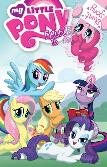 My Little Pony: Friendship is Magic Vol. 2 ebook by Nuhfer, Heather; Mebberson, Amy