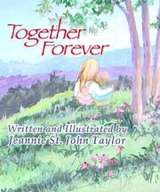 Together Forever ebook by Jeannie St. John Taylor