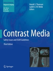 Contrast Media - Safety Issues and ESUR Guidelines ebook by Judith A. W. Webb,Henrik Thomsen