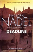 Deadline (Inspector Ikmen Mystery 15) ebook by Barbara Nadel