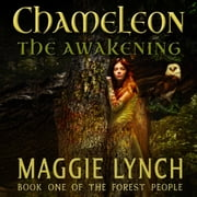 Chameleon: The Awakening audiobook by Maggie Lynch