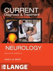 CURRENT Diagnosis & Treatment Neurology, Second Edition ebook by John C. M. Brust