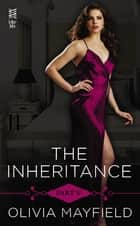 The Inheritance Part V ebook by Olivia Mayfield