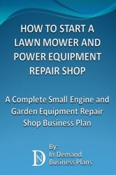 How To Start A Lawn Mower Repair Shop A Complete Small