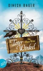 Toter Winkel ebook by Dinesh Bauer