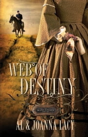 Web of Destiny ebook by Al Lacy,Joanna Lacy