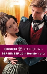 Harlequin Historical September 2014 - Bundle 1 of 2 - The Lone Sheriff\The Gentleman Rogue\Never Trust a Rebel ebook by Lynna Banning,Margaret McPhee,Sarah Mallory