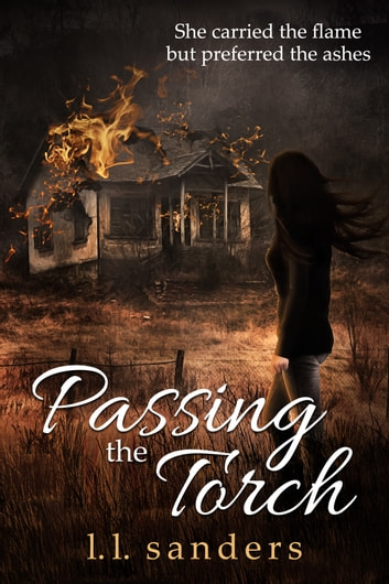Passing the Torch ebook by L.L. Sanders
