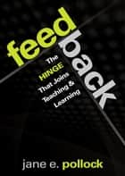 Feedback ebook by Jane E. Pollock