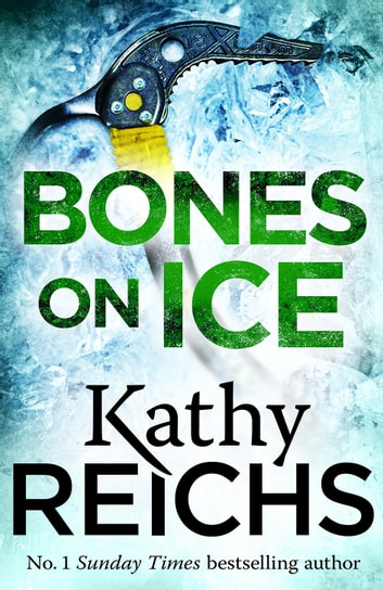 Bones on Ice - A Temperance Brennan Short Story ebook by Kathy Reichs