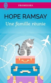 Une famille réunie ebook by Hope Ramsay