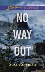 No Way Out - Faith in the Face of Crime ebook by Susan Sleeman