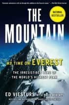 The Mountain ebook by Ed Viesturs,David Roberts