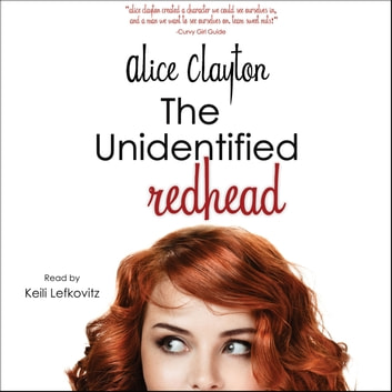 The Unidentified Redhead audiobook by Alice Clayton