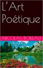 L'Art Poétique ebook by Nicolas Boileau