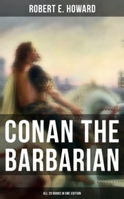 Conan The Barbarian - All 20 Books in One Edition