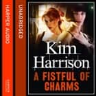 A Fistful of Charms (Rachel Morgan / The Hollows, Book 4) audiobook by Kim Harrison