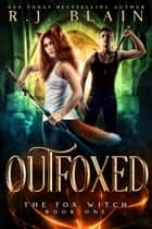 Outfoxed ebook by