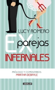 Exparejas infernales ebooks by Lucy Romero