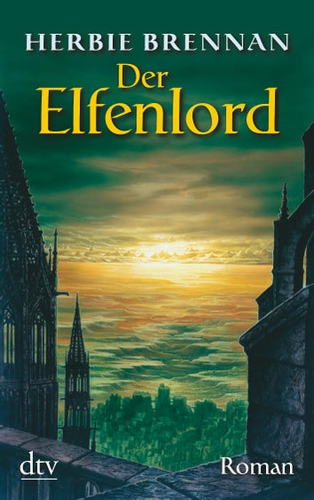 Der Elfenlord - Roman ebook by Herbie Brennan