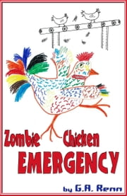 Zombie Chicken Emergency ebook by George Renn III