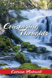 CONSPIRING THOUGHTS ebook by Catrina Rockwell