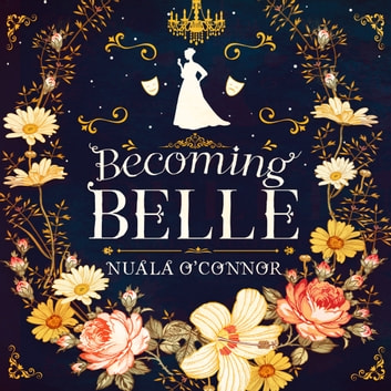 Becoming Belle audiobook by Nuala O'Connor