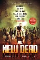 The New Dead ebook by Christopher Golden