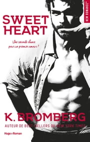 Sweet heart eBook by K Bromberg, Marie-christine Tricottet