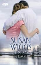 Juntos no lago ebook by SUSAN WIGGS