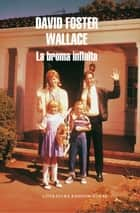 La broma infinita ebook by David Foster Wallace