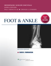 Foot & Ankle ebook by David Thordarson