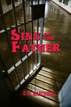 Sins of the Father ebook by D.W. Marchwell