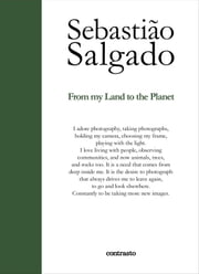From my Land to the Planet ebook by Sebastião Salgado