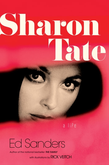Sharon Tate - A Life ebook by Ed Sanders