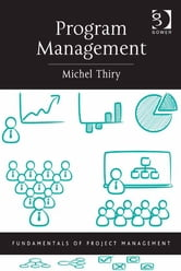 Program Management ebook by Michel Thiry,Professor Darren Dalcher