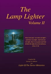 The Lamp Lighter Volume II ebook by George D. Johnson