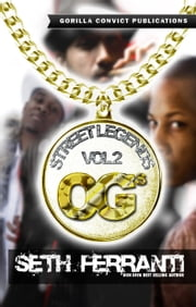 Street Legends Vol. 2 ebook by Seth Ferranti