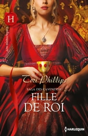 Fille de roi - Saga des Cavendish, vol. 3 ebook by Kobo.Web.Store.Products.Fields.ContributorFieldViewModel