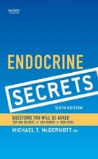 Endocrine Secrets ebook by Michael T. McDermott