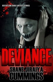 Apocrypha Sequence: Deviance ebook by Shane Jiraiya Cummings