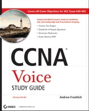 CCNA Voice Study Guide - Exam 640-460 ebook by Andrew Froehlich