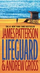 Lifeguard ekitaplar by James Patterson, Andrew Gross