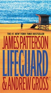 Lifeguard ebook by James Patterson,Andrew Gross