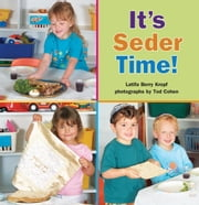 It's Seder Time! ebook by Latifa Berry Kropf