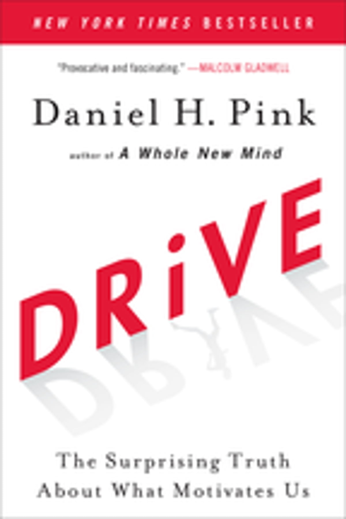 Drive  The Surprising Truth About What Motivates Us Ebook By Daniel H Pink