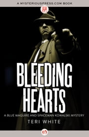 Bleeding Hearts ebook by Teri White