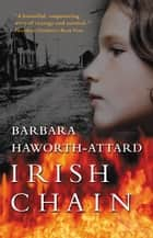 Irish Chain ebook by Barbara Haworth-Attard