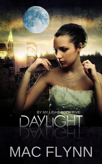 Daylight ebook by Mac Flynn